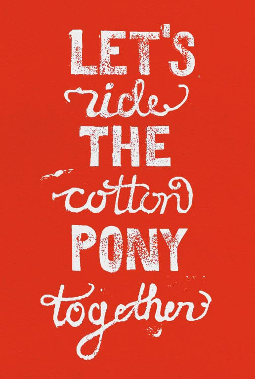 Let´s ride the cotton pony